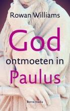 Rowan Williams , God ontmoeten in Paulus
