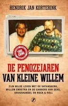 Hendrik Jan Korterink , De penozejaren van kleine Willem