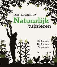 Bob Flowerdew , Natuurlijk tuinieren