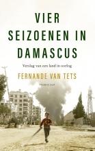 Fernande van Tets , Vier seizoenen in Damascus