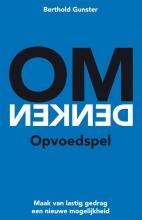 Berthold  Gunster Omdenken - Opvoedspel