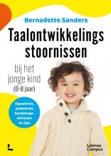 Bernadette Sanders , Taalontwikkelingsstoornissen bij het jonge kind (0-8 jaar)