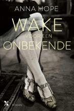 Hope, Anna Wake voor een onbekende
