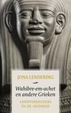 Jona  Lendering , Wahibre-em-achet en andere Grieken