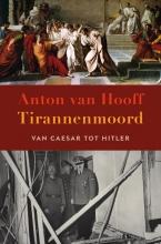 Anton van Hooff , Tirannenmoord