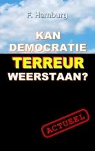 F. Hamburg , Kan democratie terreur weerstaan?