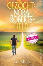 Ava Miles , Gezocht: Nora Roberts-held
