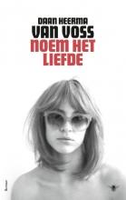 Daan  Heerma van Voss Noem het liefde
