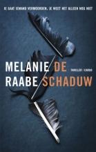 Melanie  Raabe De schaduw
