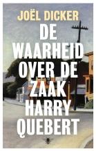Joël Dicker , De waarheid over de zaak Harry Quebert