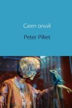 Peter  Piket Geen onwil