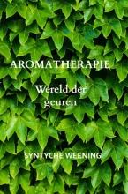Syntyche Weening , Aromatherapie