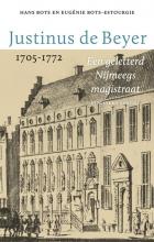 Eugénie Bots-Estourgie Hans Bots, Justinus de Beyer 1705-1772