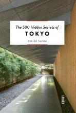Yukiko  Tajima The 500 Hidden Secrets of Tokyo