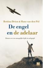 Hans van den Pol Bettina  Drion, De engel en de adelaar