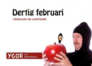 Ygor  uit Poperinge Dertig februari