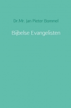Jan Pieter Bommel , Bijbelse Evangelisten