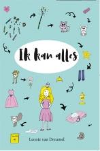 Leonie Van Dreumel , Ik kan alles