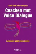 Judith  Budde, Karin  Brugman Coachen met voice dialogue