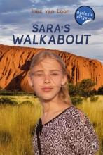 Inez van Loon , Sara`s Walkabout