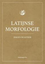 Keyser Jeroen De , Latijnse morfologie