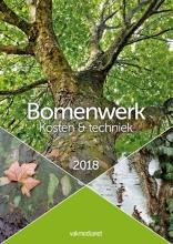 Bomenwerk, Kosten en techniek 20018
