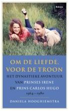 Daniela Hooghiemstra , Om de liefde, voor de troon