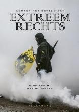 Bas Bogaerts Hind Fraihi, Achter het schild van extreemrechts
