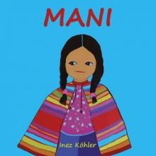 Inez Köhler , Mani