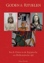 Olette Freriks , Goden & Rituelen: Isis en Osiris