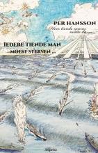 Per Hansson , Iedere tiende man moest sterven