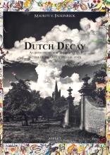 Maurits V. Falkenreck , Dutch Decay