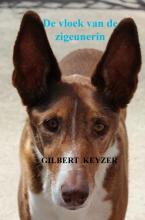 Gilbert Keyzer , De vloek van de zigeunerin