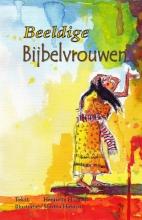 Henriëtte  Hofman Beeldige Bijbelvrouwen