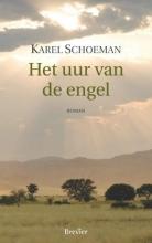 Karel  Schoeman Het uur van de engel