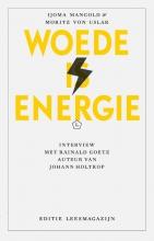 IJoma  Mangold, Moritz van Uslar Woede is energie