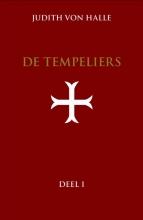 Judith von Halle De tempeliers Deel 1