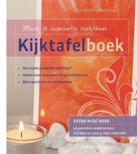 Ellie  Keller-Hoonhout Kijktafelboek, Maak je inspiratie zichtbaar met een kijktafel