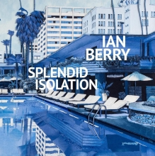 Arnoud van Aalst Ian Berry  Diana Wind, Ian Berry. Splendid Isolation