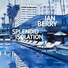 Arnoud van Aalst Ian Berry  Diana Wind, Ian Berry. Splendid Isolation