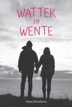 Frans Rouwhorst , Wattek en Wente