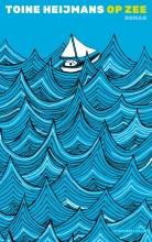 Toine Heijmans , Op zee