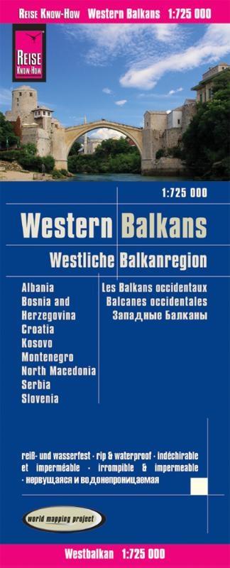 Peter Rump, Reise Know-How Verlag,Reise Know-How Landkarte Westliche Balkanregion 1 : 725.000: Albanien, Bosnien und Herzegowina, Kosovo, Kroatien, Mazedonien, Montenegro, Serbien, Slowenien