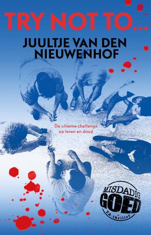 Juultje van den Nieuwenhof,Try not to..