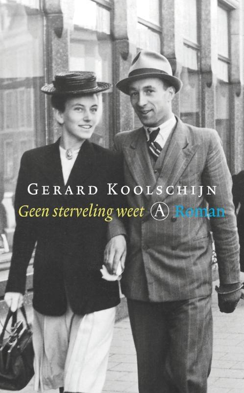 Gerard Koolschijn,Geen sterveling weet