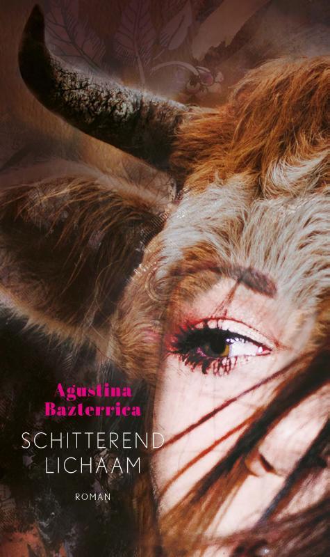 Agustina Bazterrica,Schitterend lichaam