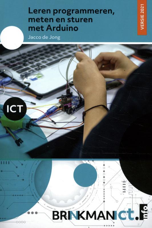 Jacco de Jong,Leren programmeren, meten en sturen met de Arduino