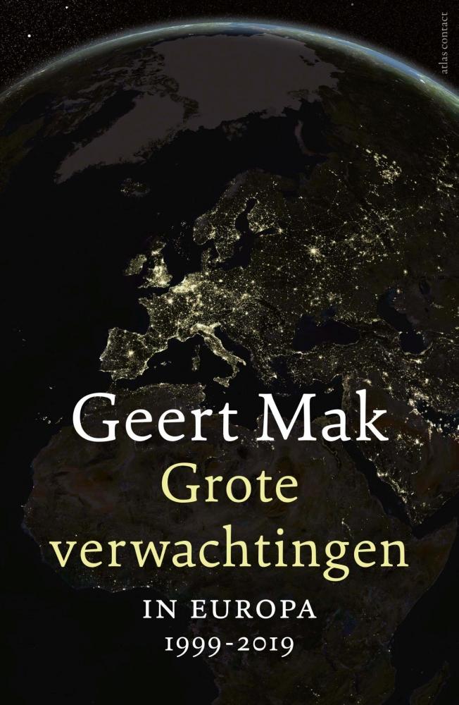 Geert  Mak,Grote verwachtingen + epiloog - pbk