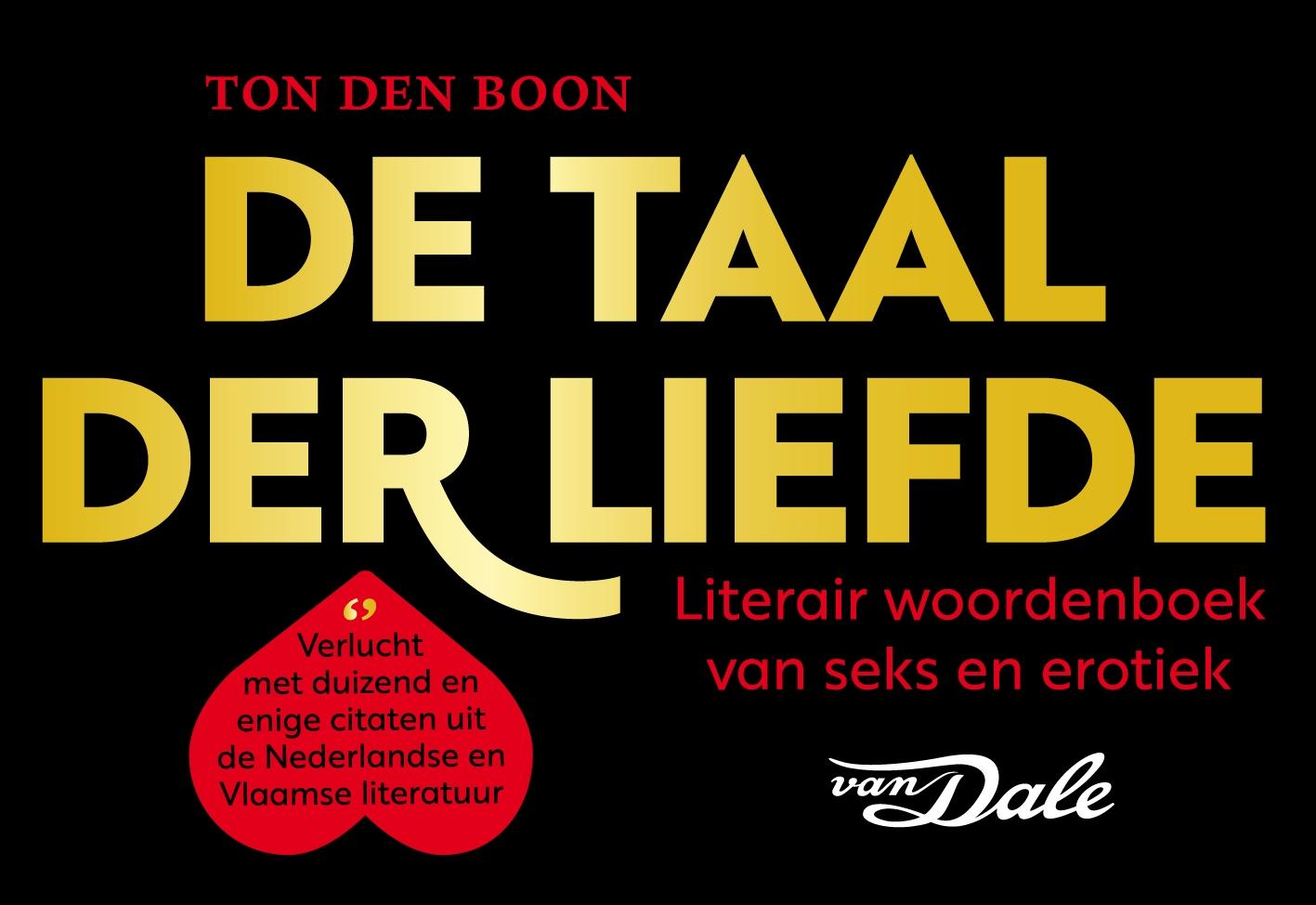 Ton den Boon, Van Dale,De taal der liefde