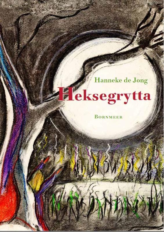 Hanneke de Jong,Heksegrytta